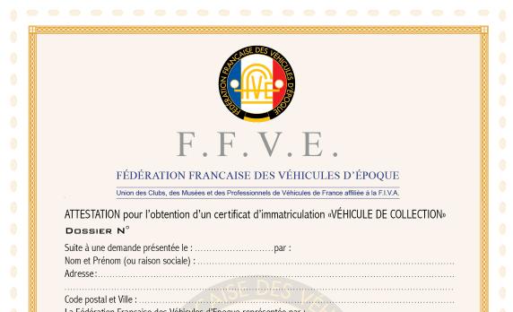 Attestation Ffve Pour L Ex Carte Grise De Collection Ffve Federation Francaise Des Vehicules D Epoque